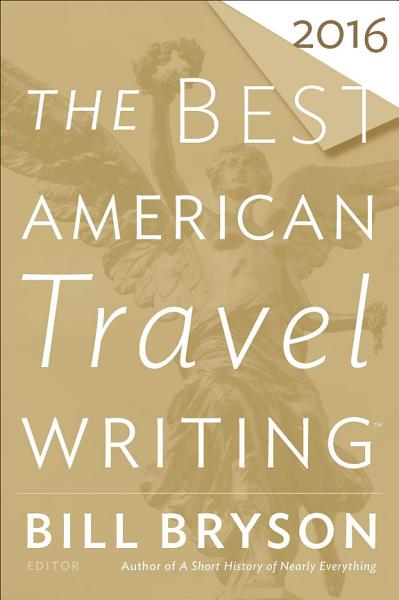 Download The Best American Travel Writing 2016 Book