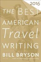 The Best American Travel Writing 2016 PDF