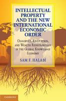 Intellectual Property and the New International Economic Order PDF