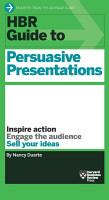 HBR Guide to Persuasive Presentations  HBR Guide Series  PDF