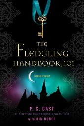 The Fledgling Handbook 101