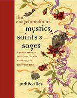 Encyclopedia of Mystics  Saints   Sages PDF