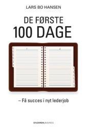 De første 100 dage: Få succes i nyt lederjob