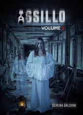 Assillo -: Volume 2
