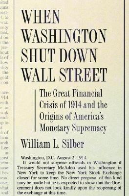 When Washington Shut Down Wall Street
