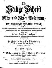 Die Heil. Schrift, nebst einer vollstaendigen Erklaerung derselben aus den Anmerkungen Englaend. Schriftsteller: Band 11