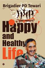 Happy and Healthy Life
