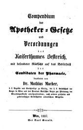 Compendium der Apotheker-Gesetze und Verordnungen des Kaiserthums Oestreich