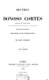 Oeuvres de Donoso Cortes, Marquis de Valdegamas: Volume1