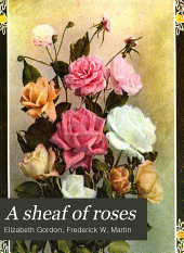 A Sheaf of Roses