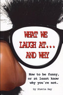 What We Laugh At...and Why