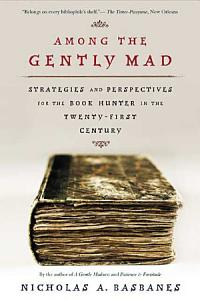 Among the Gently Mad Book