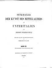 Denkmaeler der Kunst des Mittelalters in Unteritalien: Bände 3-4