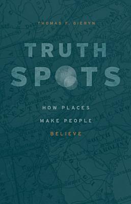 Truth Spots