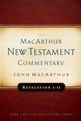 Revelation 1 11 MacArthur New Testament Commentary