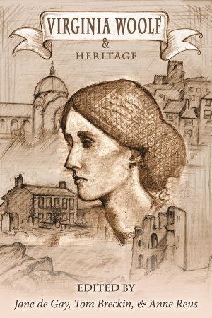 Virginia Woolf and Heritage
