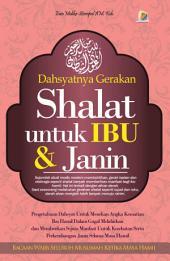 Dahsyatnya Gerakan Shalat Untuk Ibu & Janin: Bacaan Wajib Seluruh Muslimah Ketika Hamil
