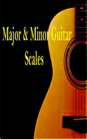 Major and Minor Guitar Scales: Guitar Music Reference Book for Beginners