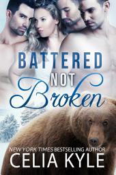 Battered Not Broken (BBW Paranormal Shapeshifter Romance)