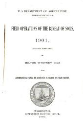 Field Operations of the Bureau of Soils: Volume 3