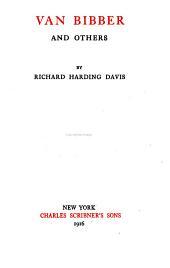 The Novels and Stories of Richard Harding Davis: Van Bibber and others
