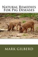 Natural Remedies For Pig Diseases Book PDF