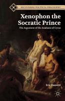 Xenophon the Socratic Prince PDF