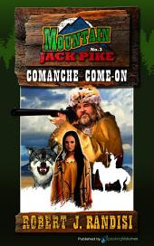 Comanche Come-On