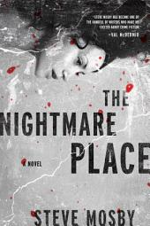 The Nightmare Place: A Novel
