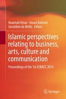 Islamic perspectives relating to business  arts  culture and communication PDF