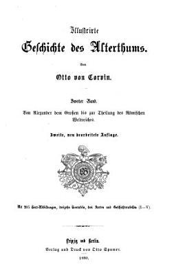 Illustrierte Weltgeschichte f  r das Volk  Geschichte des Alterthums  von Otto von Corvin PDF