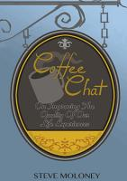 Coffee Chat on Improving the Quality of Our Life Experiences PDF