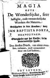Magia ofte de Wonderlijcke, seer lustighe, ende vermaeckelijcke Werken der Nuturen: beschrieben in 4 Boriken