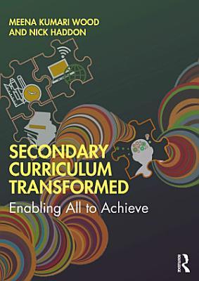Secondary Curriculum Transformed PDF