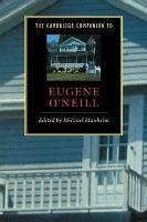 The Cambridge Companion to Eugene O Neill PDF