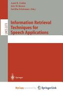 Information Retrieval Techniques for Speech Applications PDF