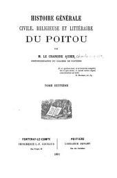 Histoire générale, civile, religieuse et littéraire du Poitou: Volume8