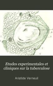 Etudes expérimentales et cliniques sur la tuberculose: Volume 3