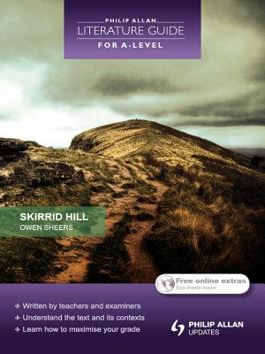Philip Allan Literature Guide  for A Level   Skirrid Hill
