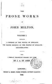 The prose works of John Milton, with prelim. remarks and notes by J.A. St. John