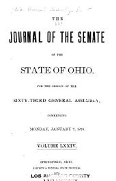 The Journal of the Senate of the ... General Assembly of the State of Ohio ...: Volume 63; Volume 74