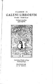 Opera omnia ... emendata atque restituta, ut nunc I in lucem aedita. (Curant. Joach. Camerario, Leonh. Fuchs et Hier. Gemusaeo)