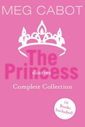 The Princess Diaries Complete Collection: Books 1-10