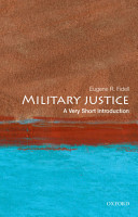 Military Justice  A Very Short Introduction PDF