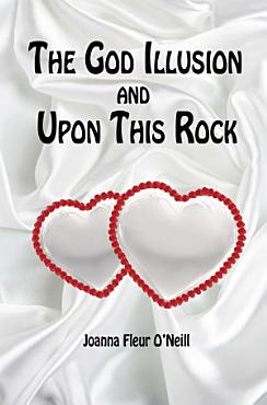 The God Illusion and Upon This Rock PDF