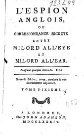 L'espion anglais ou Correspondance secrète entre milord All'eye et milord All'ear: Volume2