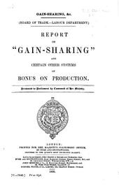 "Report on ""gain-sharing"" and Certain Other Systems of Bonus on Production"