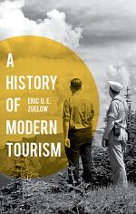 A History of Modern Tourism