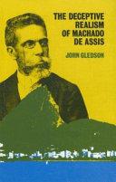 Download The Deceptive Realism of Machado de Assis Book
