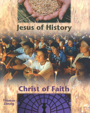 Jesus of History  Christ of Faith